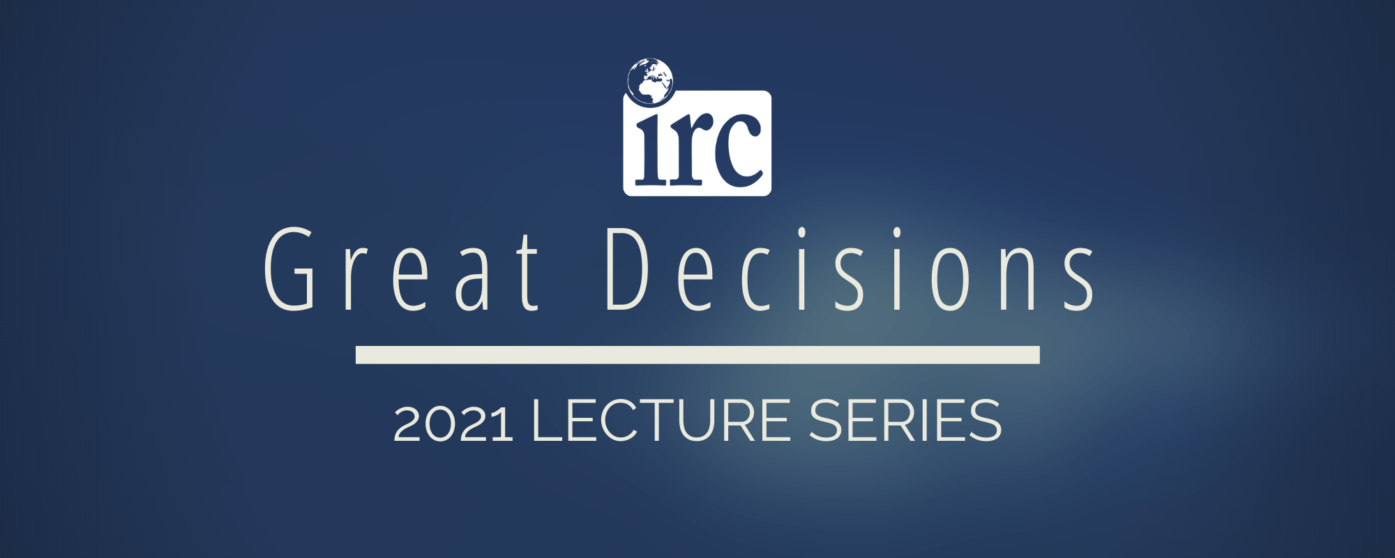 Great Decisions 2021 Lecture Series promotional image