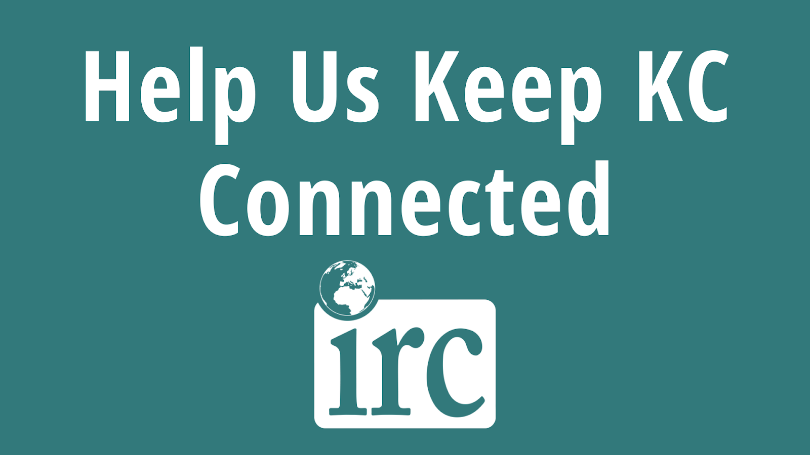 Help Us Keep KC Connected - Click to Donate